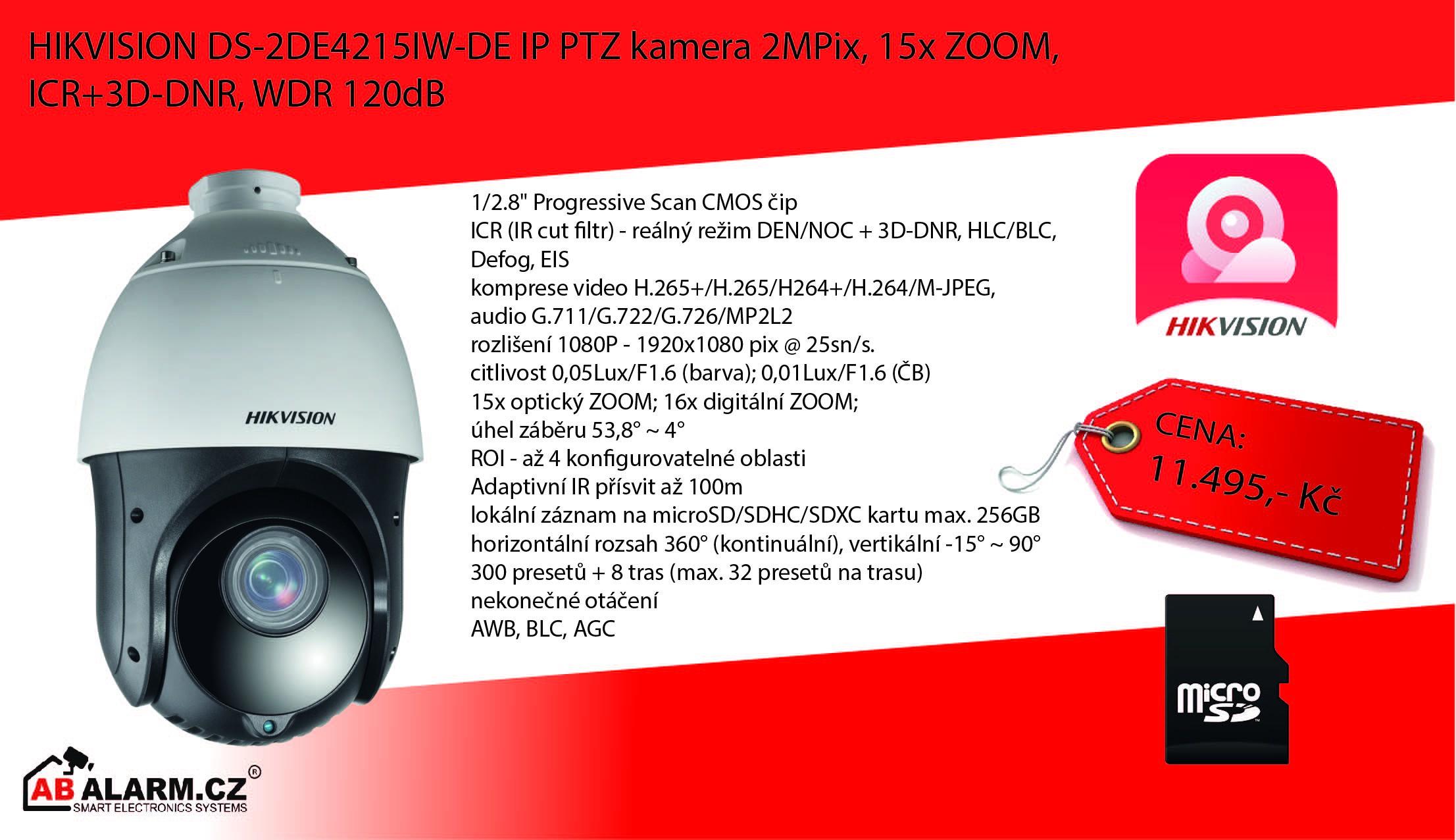HIKVISION DS-2DE4215IW-DE IP PTZ kamera 2MPix, 15x ZOOM, ICR+3D-DNR, WDR 120dB