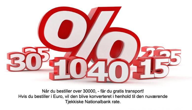 Når du bestiller over 30000, - får du gratis transport! Hvis du bestiller i Euro, vil den blive konverteret i henhold til den nuværende Tjekkiske Nationalbank rate.